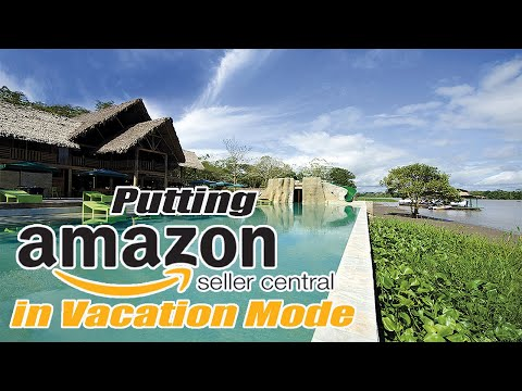amazon seller central vacation mode