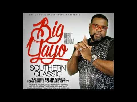 COME AND GET IT by  BIG Yayo feat J Wonn