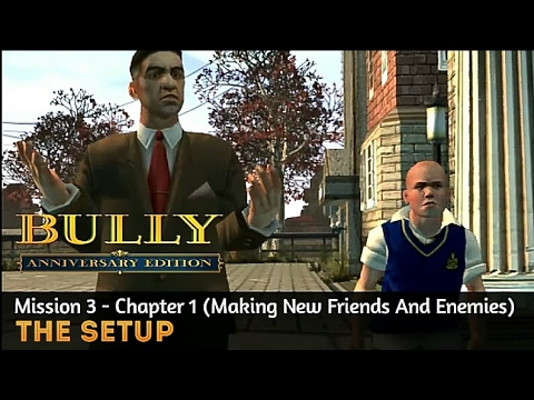 Bully Anniversary Edition Mission #3 - The Setup