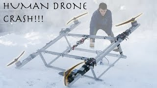 I CRASHED MY HUMAN FLYING DRONE (Part 2)