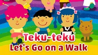 Teku-teku, Let's Go on a Walk | TOKIOHEIDI TOKIOHEIDI Kids provides...