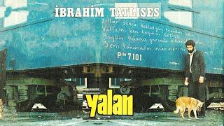 İbrahim TATLISES - Yalan (HD)