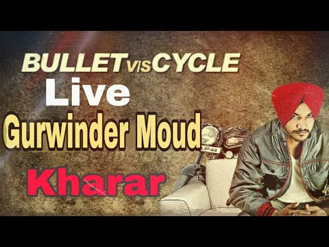 Bullet vs Cycle - Gurwinder Moud Live