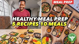 Meal Prep - 5 Recipes And 10 Best Meals For Variety