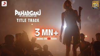 Paharganj (Title Track) Bollywood Video Song