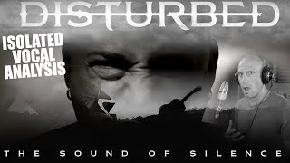 Disturbed - The Sound Of Silence - Isolated Vocals Analysis - David Draiman - Singing & Recording