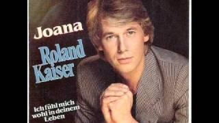Roland Kaiser Joana