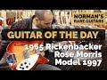 Guitar of the Day: 1965 Rickenbacker Rose Morris Export Model 1997 | Norman's Rare Guitars