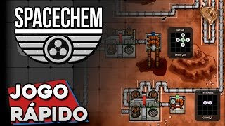 Jogo Rápido: Spacechem - Gameplay Português Vamos Jogar PT-BR