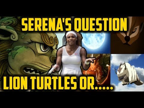 Download Lion Turtles or Dragons/Bison/Moon/Badgermoles? Serena Williams' Avatar: The Last Airbender Question