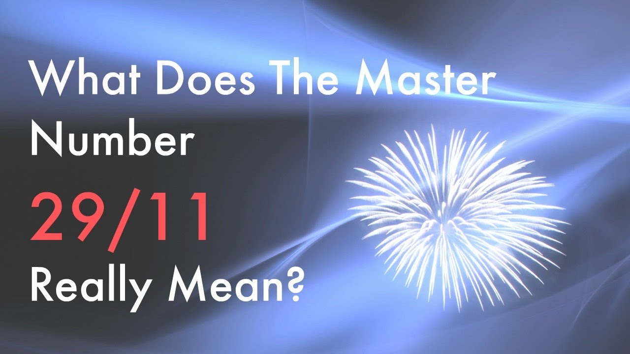 Numerology - What Does the 29/11 Master Number Really Mean?