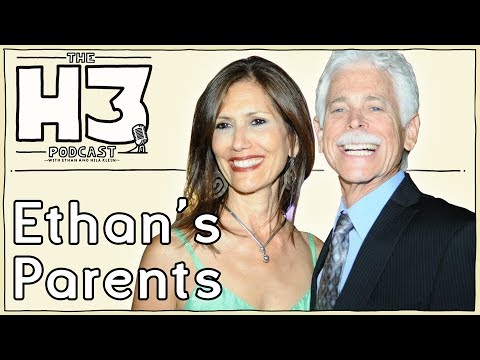 H3 Podcast #11 - Ethan's Parents