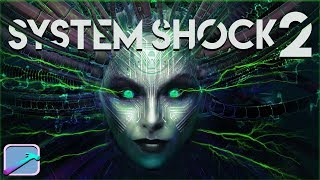 System Shock 2 | Masterful Innovation, But Bioshock Did It Better