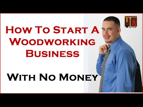 Woodworking business: consider minimal money and From Home