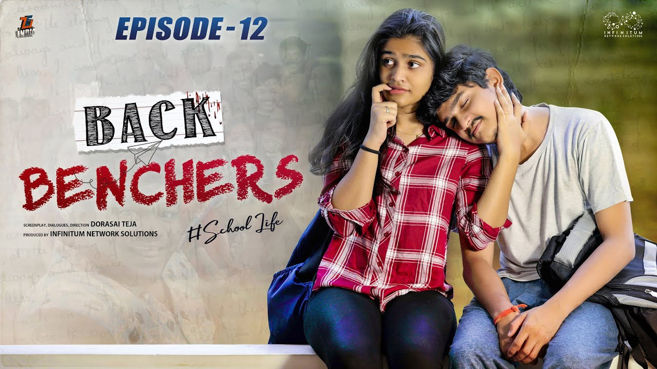 Backbenchers - School life || Ep-12 || Dorasai Teja || Varsha Dsouza || Tejindia || Infinitum Media