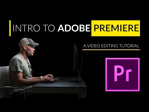 Intro to Premiere - A Video Editing Tutorial