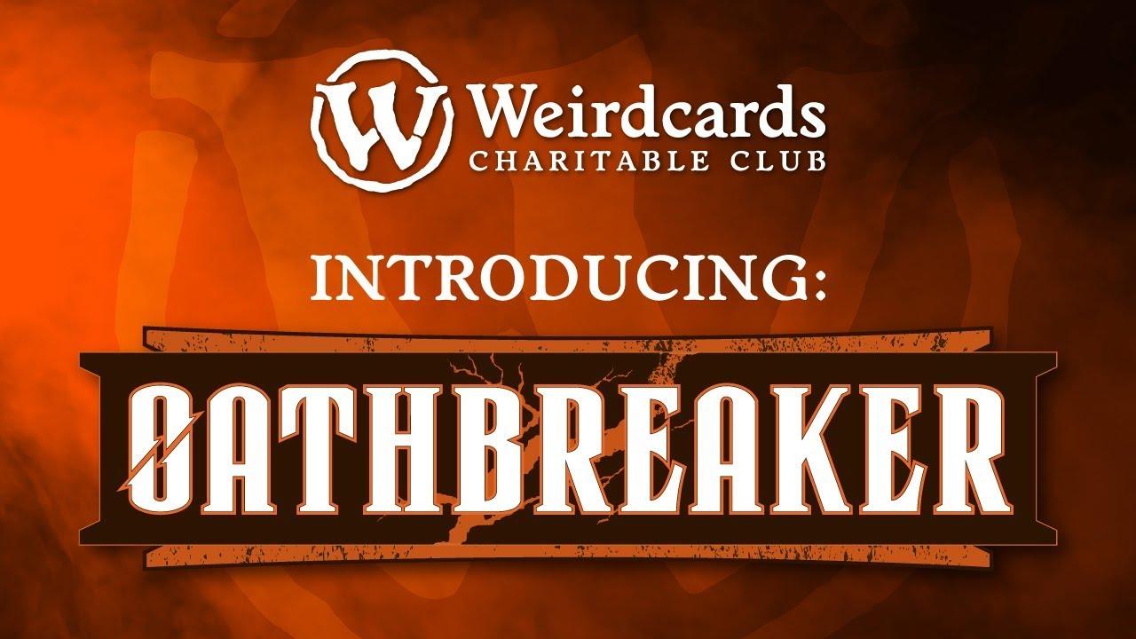 Weirdcards uvádí nový formát Oathbreaker