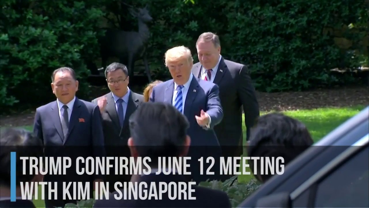 Trump confirms June 12 meeting with Kim in Singapore
