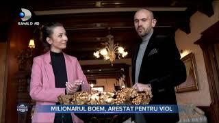 Stirile Kanal D (03.03.2021) - Milionarul boem, arestat pentru viol | Editie de seara