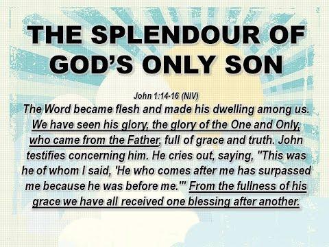 John's Gospel - Part 1 The Splendour Of God's Only Son