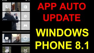 Windows Phone 8.1 - Tip#2 - Auto Update APPS!