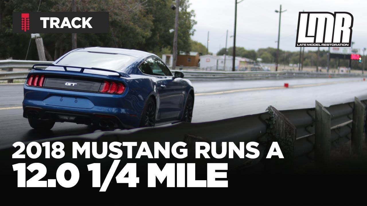 2018 Mustang Gt 1 4 Mile Time Lmr Com