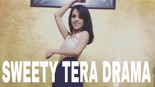 Sweety Tera Drama| Wedding Dance Choreography| Bareilly ki barfi| Akshita Tiwari