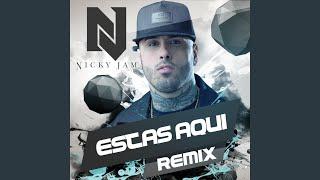 Estas Aqui (Reggaeton Remix) YouTube Videos