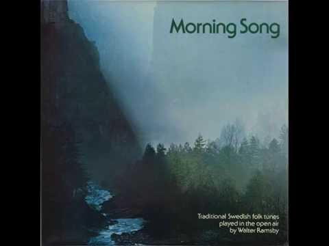 Walter Ramsby – Morning Song