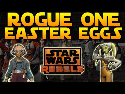 ROGUE ONE EASTER EGGS - Star Wars Rebels,...