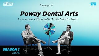 InTRUview S1 Ep.25: Poway Dental Arts