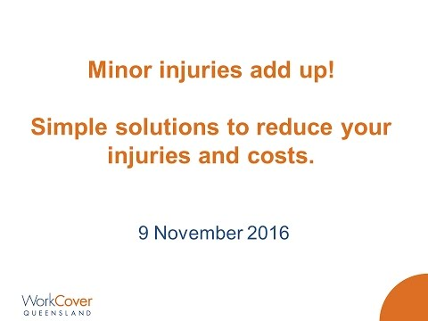 Webinar - Minor injuries add up! Simple solutions to reduce your injuries and costs