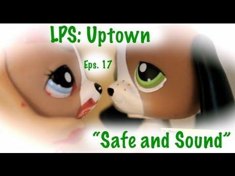 """Download ☆LPS: Uptown [Episode 9, Season 2] {17} """"Safe and Sound"""""""
