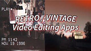 🎞RETRO VIDEO EDITING APPS // Mostly Unpopular (Vintage)