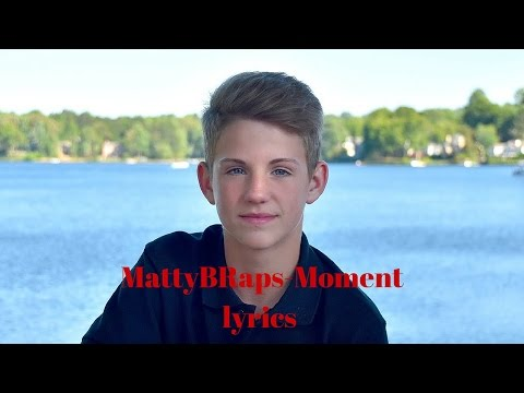 mattyb - Moment (Lyrics)