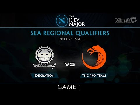 Execration vs TNC Pro Team | Kiev Major Regional Qualifier | Group Stage | Best of 1 | Game 1