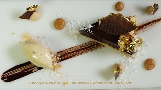 Chocolate Peanut Butter Mousse W/ Popcorn Ice Cream – Bruno Albouze – The Real Deal