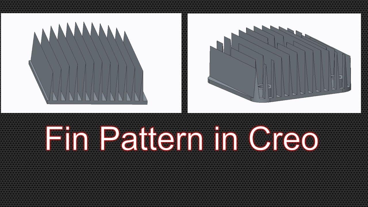 Heatsink Fin Pattern Using Dimension Pattern In Creo