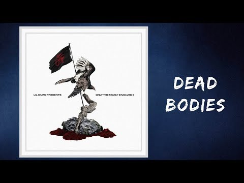 only-the-family---dead-bodie-(lyrics)-feat.-otf-ikey