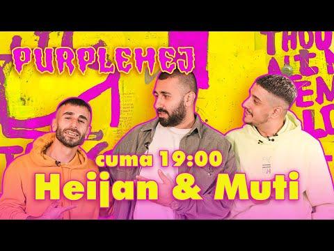 Heijan & Muti X PurpleHej – 2. Sezon 5. Bölüm 1 Ocak Cuma 19:00'da Yayında😎