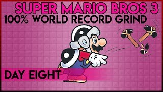 Super Mario Bros. 3 100% World Record Grind - Day 8