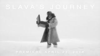 SLAVA'S JOURNEY  SECRETS OF SNOW //  И снег, и смех Славы Полунина // New trailer  April 2018
