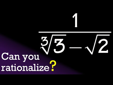 Rationalize The Denominator 1/(cbrt(3)-sqrt(2))