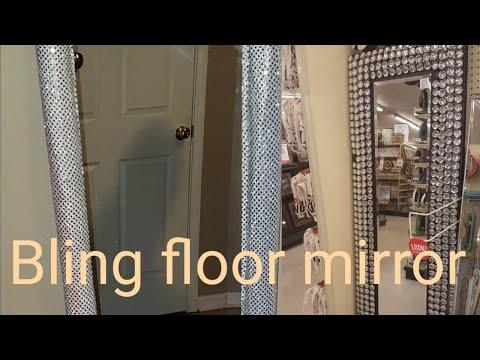 BLING FLOOR MIRROR/HOBBY LOBBY DUPE/2018