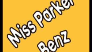 Miss Parker - Benz