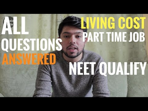 MBBS in Russia - All Questions answered Living Cost? NEET Qualify? Job?