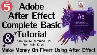 Adobe After Effects Basic Tutorial 5 | The Complete Beginners Guide in Hindi/Urdu