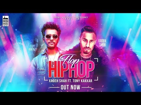 Flop Hip Hop - Xadeh Shah ft. Tony Kakkar| New Latest Punjabi Song 2018| | by VIP Records|