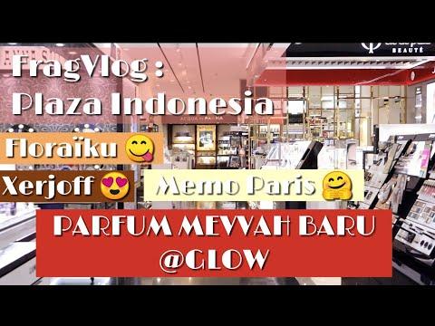 FragVlog: Parfum Super Mevvah, Hanya Di Glow (Wisata Parfum @ Glow Plaza Indonesia)