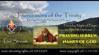 Praying The Hebrew Naṁes of God